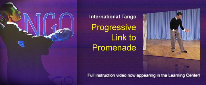 This week's instructional video: Tango Progressive Link to Promenade. Learn it now!