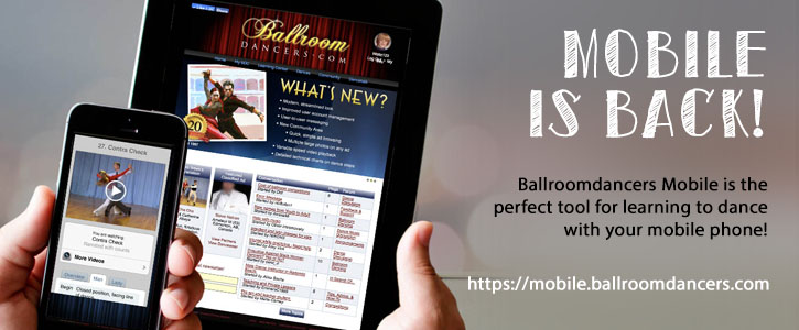 BallroomDancers.com mobile is the perfect tool for learning to dance with your phone!